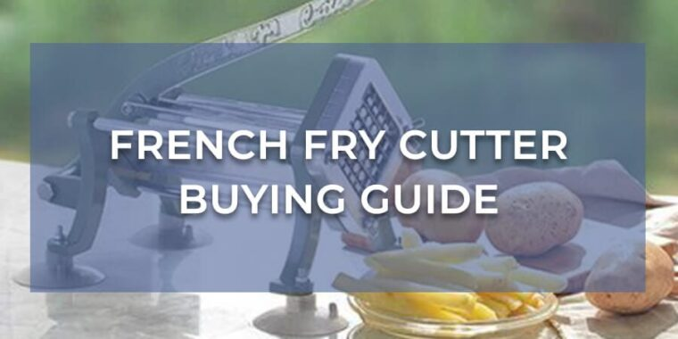 Best French Fry Cutter For Sweet Potatoes 7