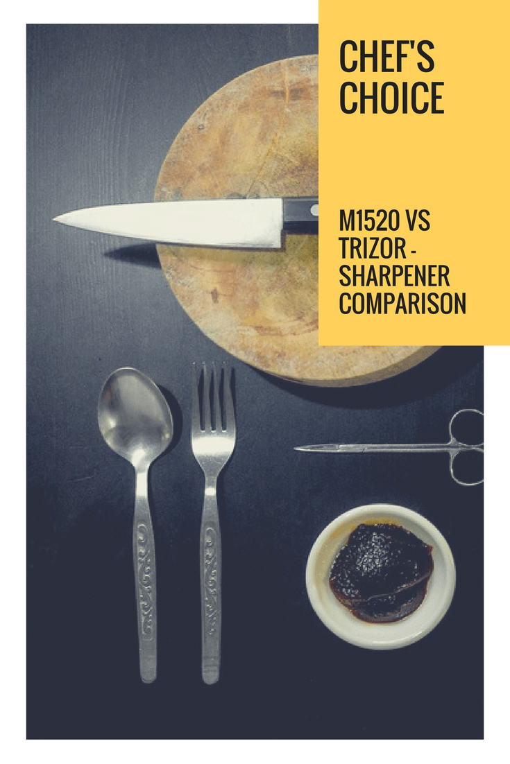 ChefS Choice M1520 VS Trizor 1